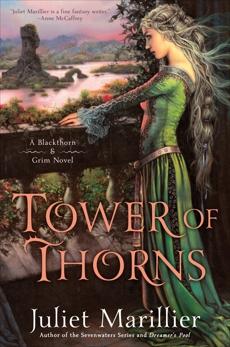 Tower of Thorns, Marillier, Juliet
