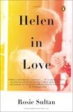 Helen in Love: A Novel, Sultan, Rosie