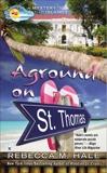 Aground on St. Thomas, Hale, Rebecca M.