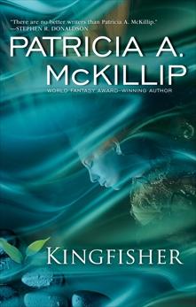 Kingfisher, McKillip, Patricia A.