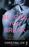 Before You Break, Lee, Christina