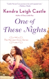 One of These Nights, Castle, Kendra Leigh