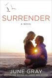 Surrender, Gray, June
