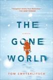 The Gone World, Sweterlitsch, Tom
