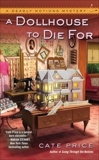 A Dollhouse to Die For, Price, Cate
