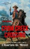 Crow Creek Crossing, West, Charles G.