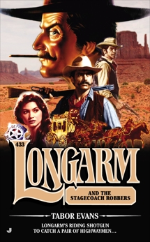 Longarm #433: Longarm and the Stagecoach Robbers, Evans, Tabor