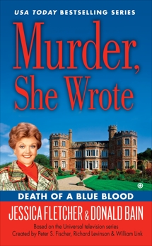 Murder, She Wrote: Death of a Blue Blood, Bain, Donald & Fletcher, Jessica