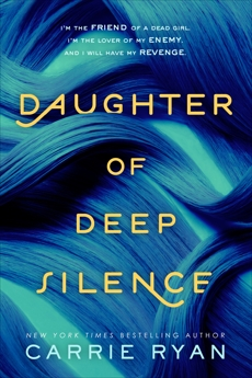 Daughter of Deep Silence, Ryan, Carrie