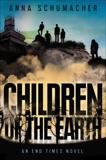 Children of the Earth, Schumacher, Anna