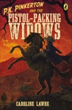 P.K. Pinkerton and the Pistol-Packing Widows, Lawrence, Caroline