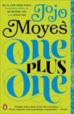 One Plus One: A Novel, Moyes, Jojo