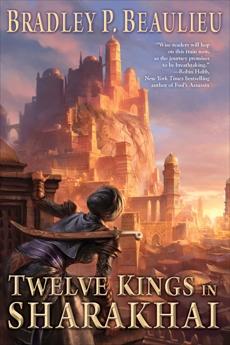 Twelve Kings in Sharakhai, Beaulieu, Bradley P.