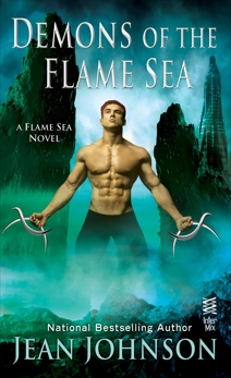 Demons of the Flame Sea, Johnson, Jean