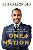 One Nation: What We Can All Do to Save America's Future, Carson, Candy & Carson, Ben