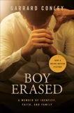 Boy Erased: A Memoir, Conley, Garrard