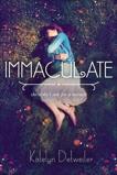 Immaculate, Detweiler, Katelyn