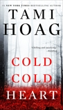 Cold Cold Heart, Hoag, Tami