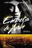 Embers & Ash, Goeglein, T.M.
