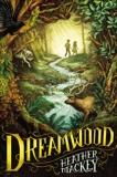Dreamwood, Mackey, Heather