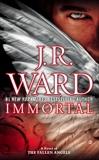Immortal, Ward, J.R.