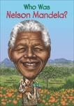Who Was Nelson Mandela?, Belviso, Meg & Pollack, Pam & Pollack, Pamela D.