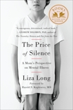 The Price of Silence: A Mom's Perspective on Mental Illness, Long, Liza