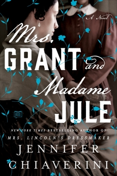 Mrs. Grant and Madame Jule, Chiaverini, Jennifer