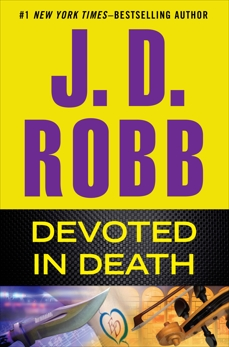 Devoted in Death, Robb, J. D.