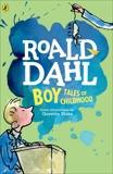 Boy: Tales of Childhood, Dahl, Roald