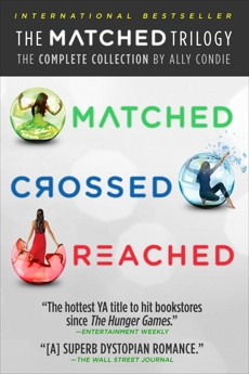 The Matched Trilogy: The Complete Collection by Ally Condie