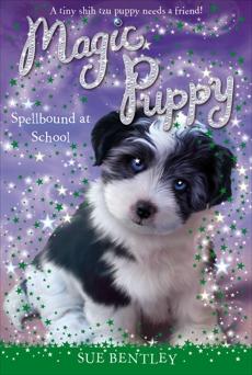 Spellbound at School #11, Bentley, Sue
