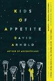 Kids of Appetite, Arnold, David