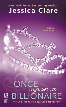 Once Upon a Billionaire: A Billionaire Boys Club Novel