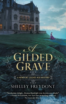 A Gilded Grave, Freydont, Shelley