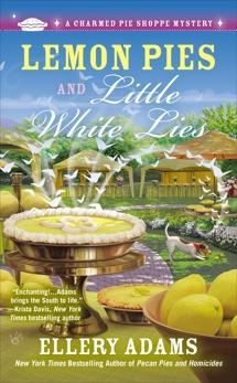 Lemon Pies and Little White Lies, Adams, Ellery