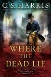 Where the Dead Lie, Harris, C. S.