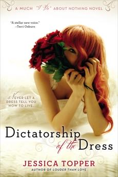 Dictatorship of the Dress, Topper, Jessica