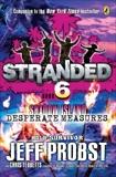 Shadow Island: Desperate Measures, Probst, Jeff & Tebbetts, Christopher