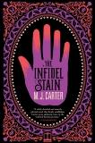 The Infidel Stain, Carter, M. J. & Carter, M.J.