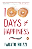 100 Days of Happiness: A Novel, Brizzi, Fausto