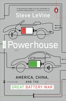 The Powerhouse: Inside the Invention of a Battery to Save the World, Levine, Steve