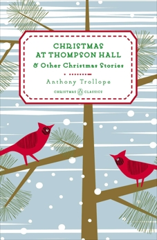 Christmas at Thompson Hall: And Other Christmas Stories, Trollope, Anthony