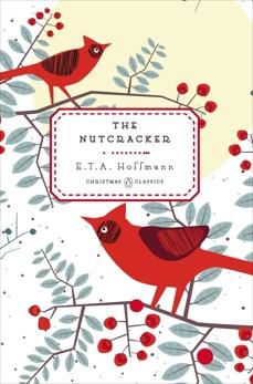 The Nutcracker, Hoffmann, E. T. A.