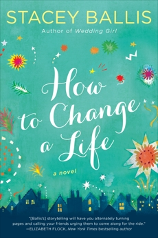 How to Change a Life, Ballis, Stacey