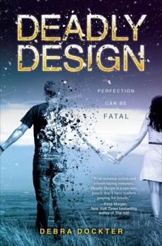 Deadly Design, Dockter, Debra