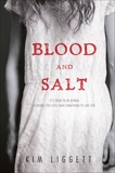 Blood and Salt, Liggett, Kim