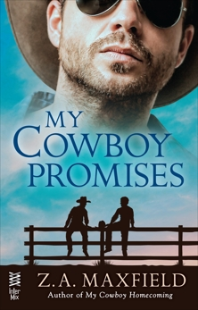 My Cowboy Promises, Maxfield, Z.A.