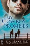 My Cowboy Promises, Maxfield, Z.A.