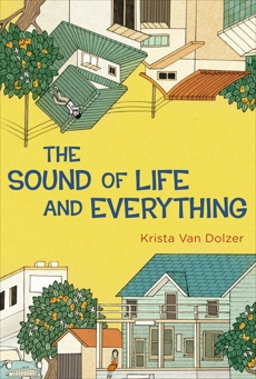 The Sound of Life and Everything, Van Dolzer, Krista